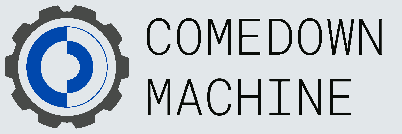 comedownmachine.png